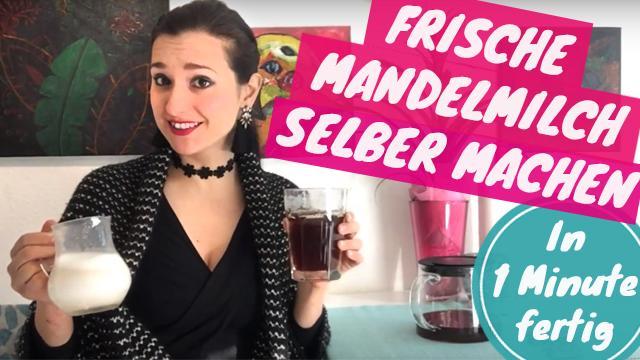 Photo of Mandelmilch selber machen? Nicht nur was für Veganer und Laktoseintolerante!